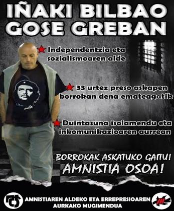 Figura 3: Cartel que convoca una marcha de apoyo al preso de ETA Iñaki Bilbao con motivo de una huelga de hambre en 2017.